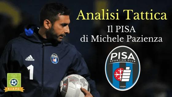 Analisi Tattica: il Pisa di Michele Pazienza
