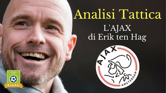Analisi Tattica: l'Ajax di Erik ten Hag