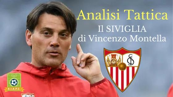 Analisi Tattica: il Siviglia di Vincenzo Montella