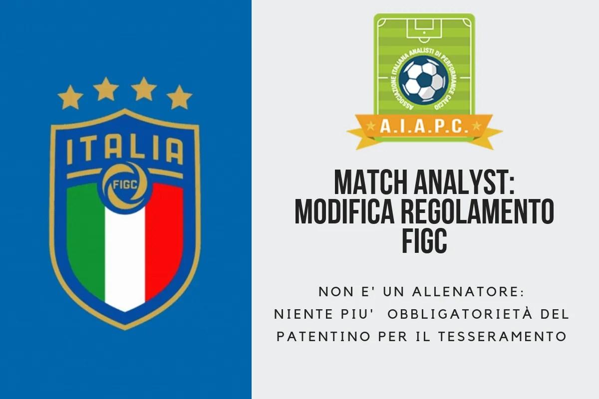 Match Analyst. Modifica Regolamento FIGC: non è un Allenatore.