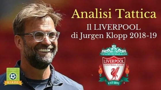 Analisi Tattica: il Liverpool di Jurgen Klopp 2018-19