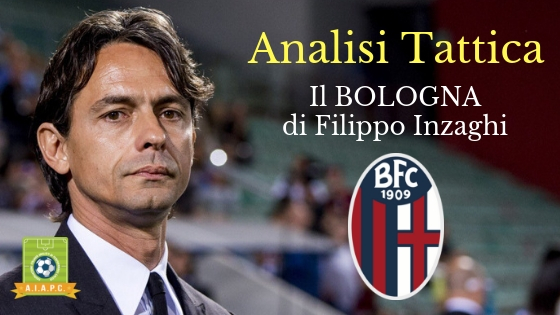 Analisi Tattica: il Bologna di Filippo Inzaghi