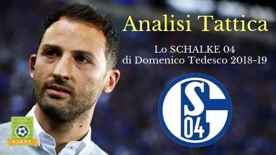 Analisi Tattica: lo Schalke 04 di Domenico Tedesco 2018-19