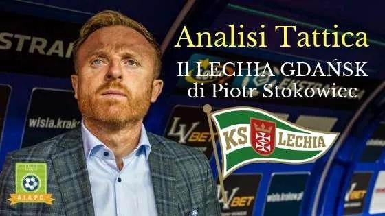 Analisi Tattica: il Lechia Gdansk di Piotr Stokowiec