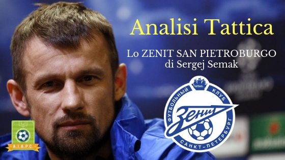 Analisi Tattica: lo Zenit San Pietroburgo di Sergej Semak