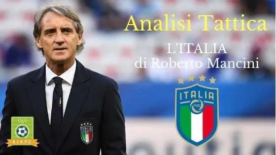 Analisi Tattica: l'Italia di Roberto Mancini