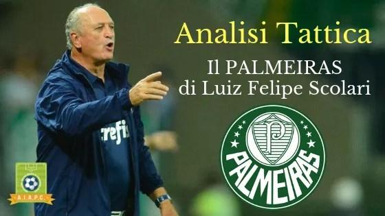 Analisi Tattica: il Palmeiras di Luiz Felipe Scolari