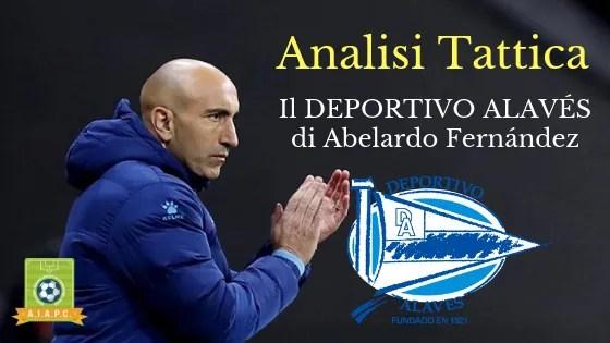Analisi Tattica: il Deportivo Alavés di Abelardo Fernández