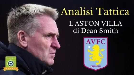 Analisi Tattica: l'Aston Villa di Dean Smith