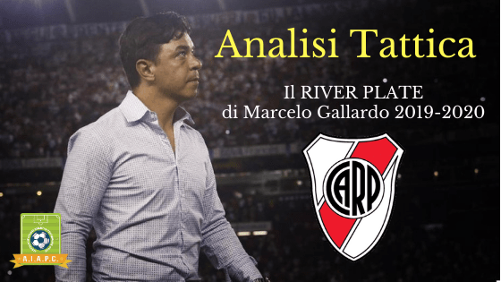Analisi Tattica: il River Plate di Marcelo Gallardo 2019-2020