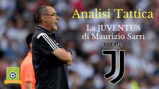 Analisi Tattica: la Juventus di Maurizio Sarri