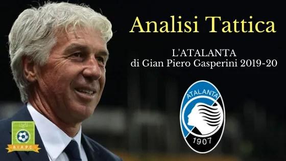 Analisi Tattica: l'Atalanta di Gian Piero Gasperini 2019-20