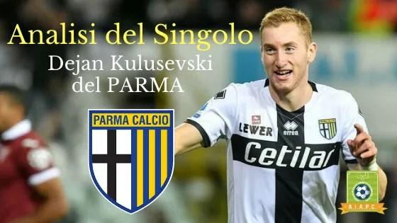 Analisi del Singolo: Dejan Kulusevski del Parma