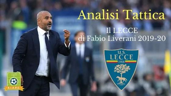 Analisi Tattica: il Lecce di Fabio Liverani 2019-20
