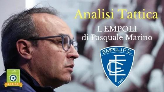 Analisi Tattica: l'Empoli di Pasquale Marino