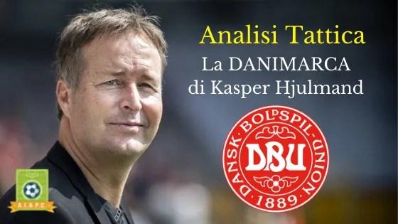 Analisi Tattica: la Danimarca di Kasper Hjulmand