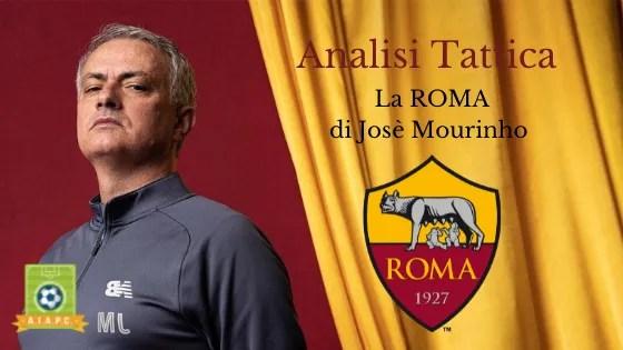 Analisi Tattica: la Roma di Josè Mourinho