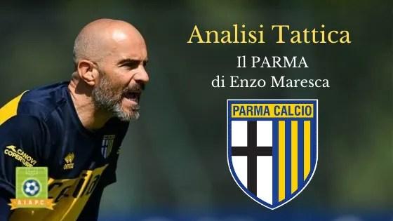 Analisi Tattica: il Parma di Enzo Maresca