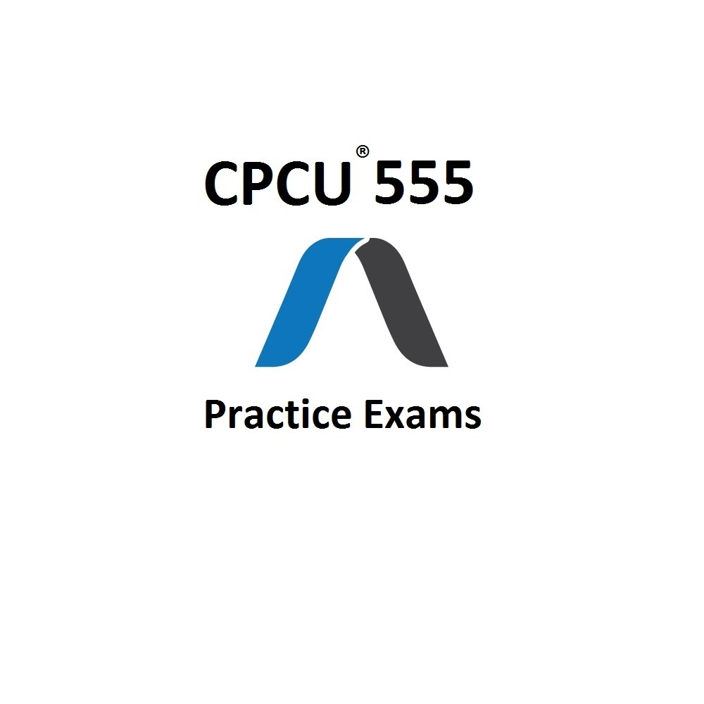 CPCU 555 Practice Exams And Study Materials