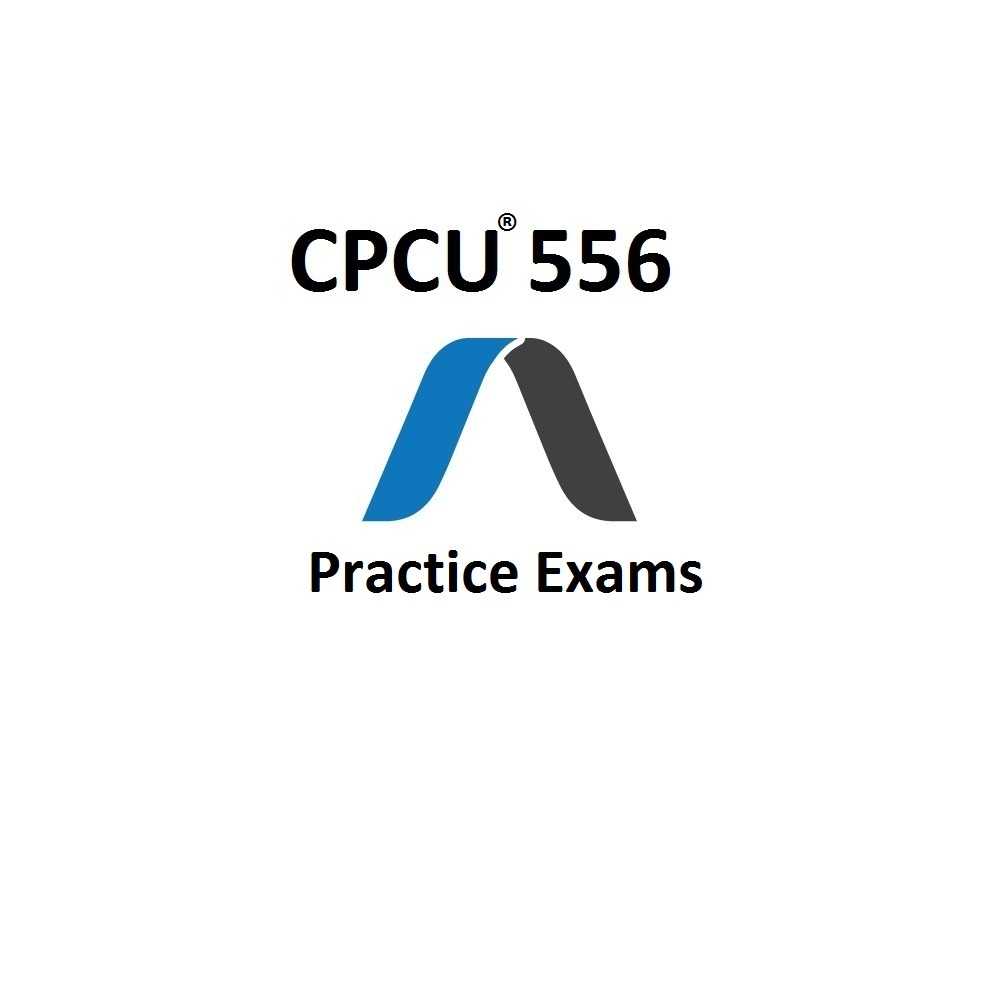 CPCU 556 Practice Exam And Study Guide