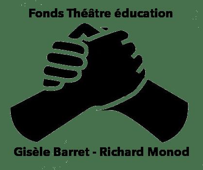Fonds Théâtre éducation (Gisèle Barret - Richard Monod)