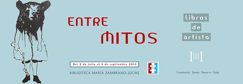 """""""Entre mitos: libros de artista"""", exposición en la biblioteca María Zambrano"""