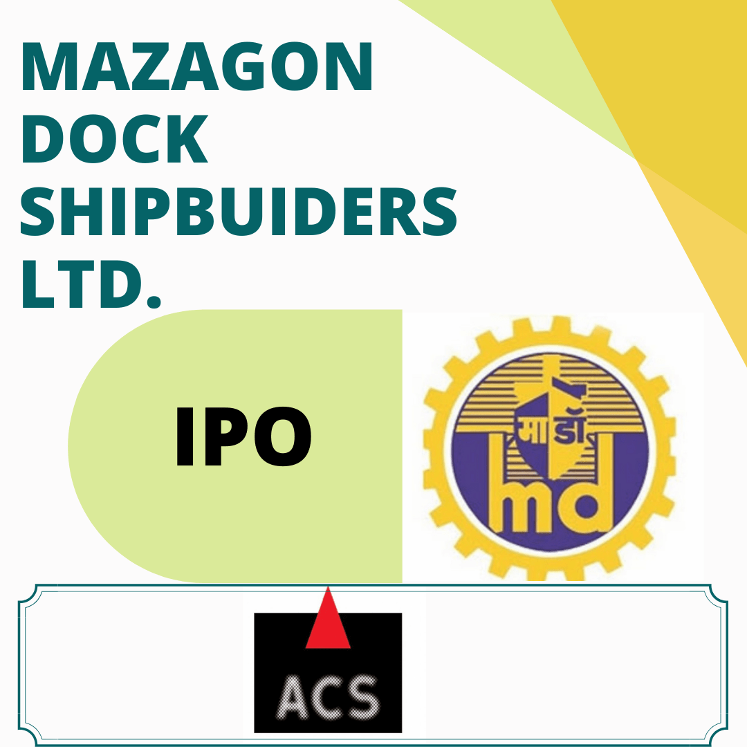 Mazagon Dock Shipbuilders Limited's IPO- All you should know