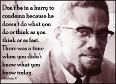 EmilysQuotes.Com-hurry-condemn-judge-think-fast-past-know-present-advice-relationship-wisdom-Malcolm-X
