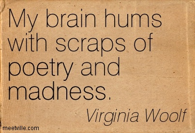 quotation-virginia-woolf-madness-poetry-meetville-quotes-40121