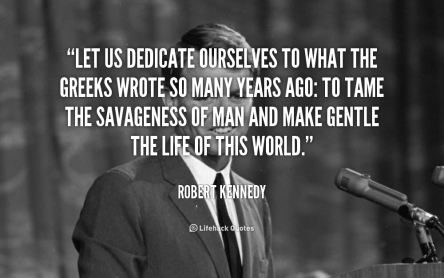 quote-Robert-Kennedy-let-us-dedicate-ourselves-to-what-the-91619