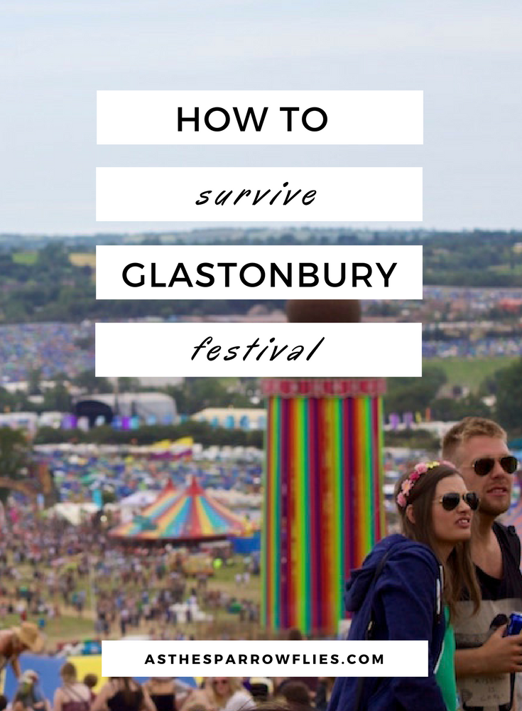 Glastonbury Festival | Somerset | The UK | Festival Tips