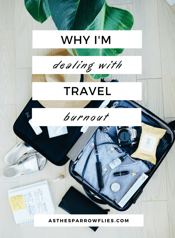 Travel Burnout | Travel Tips | Travel Hacks | How to Travel | Travelling Tips