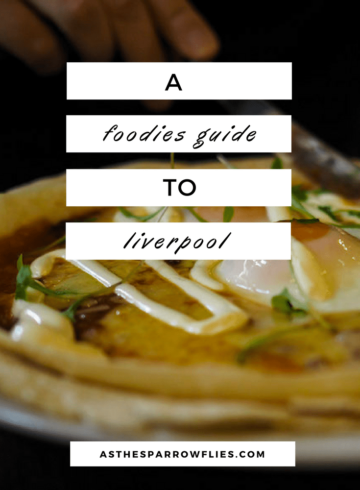 Liverpool | City Breaks | Food Guide | Europe Travel | The UK