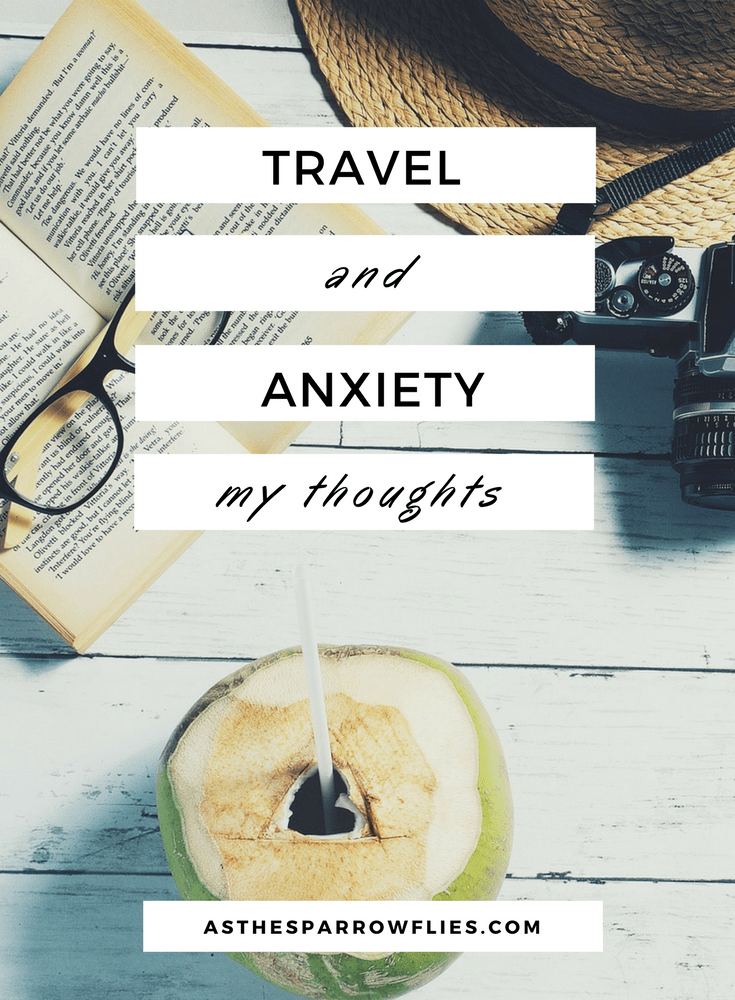 Travel Tips | Dealing With Anxiety | Wellbeing | Mental Health | Travel and Anxiety #anxiety #traveltips #wellbeing