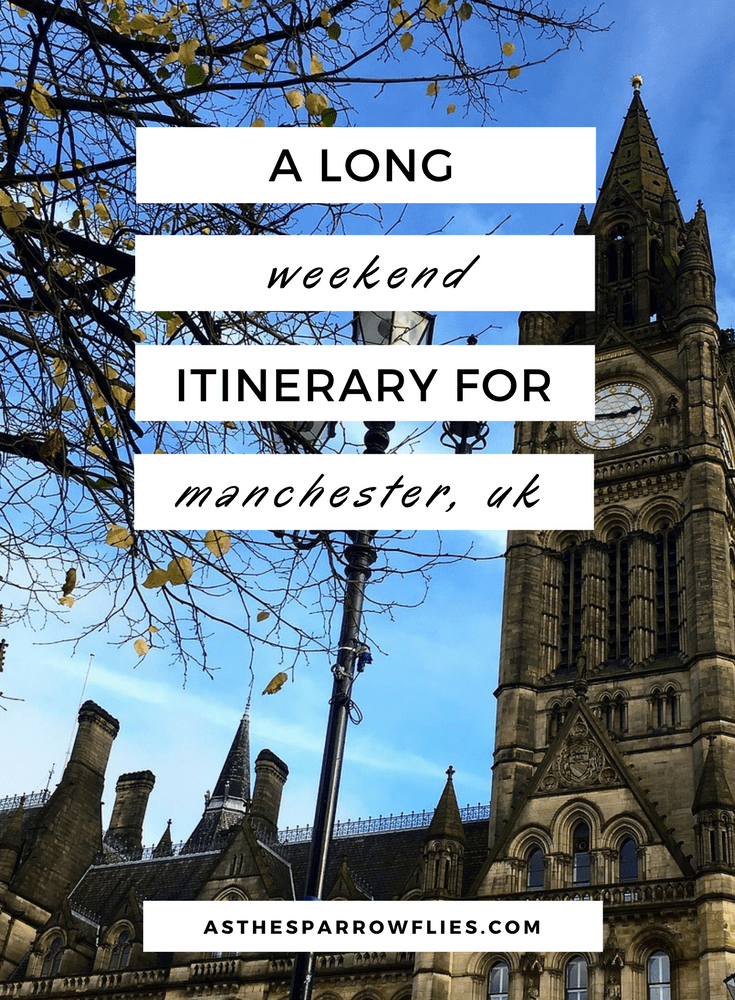 Weekend in Manchester | Things to do in Manchester | Manchester Itinerary | Manchester Guide | Visit England #manchester #visitengland