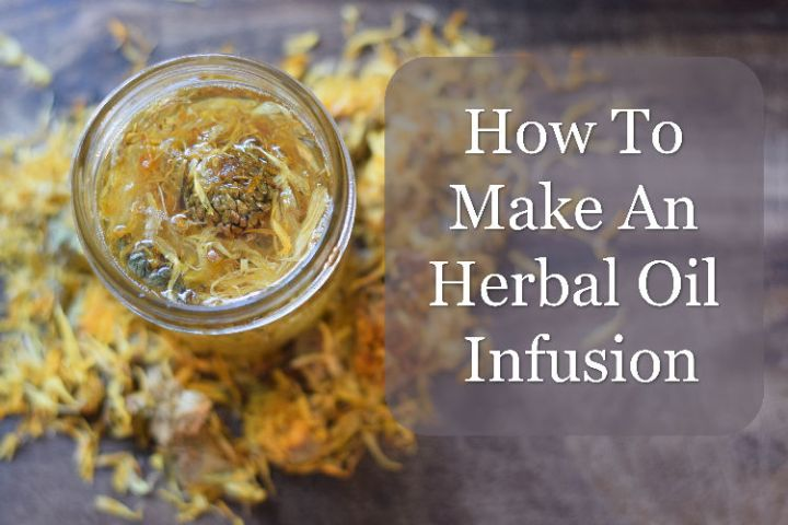 How to make an herbal infused oil