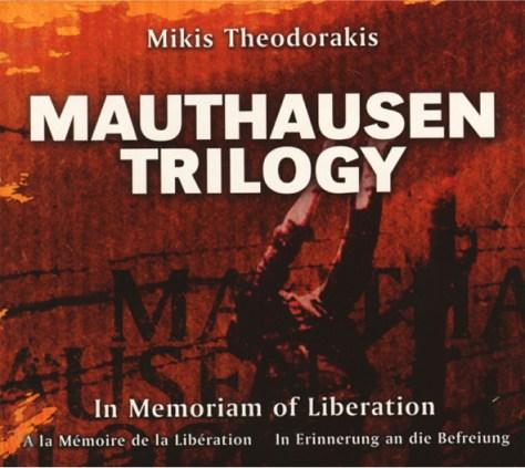 Mikis Theodorakis Mauthausen Trilogy Holocaust