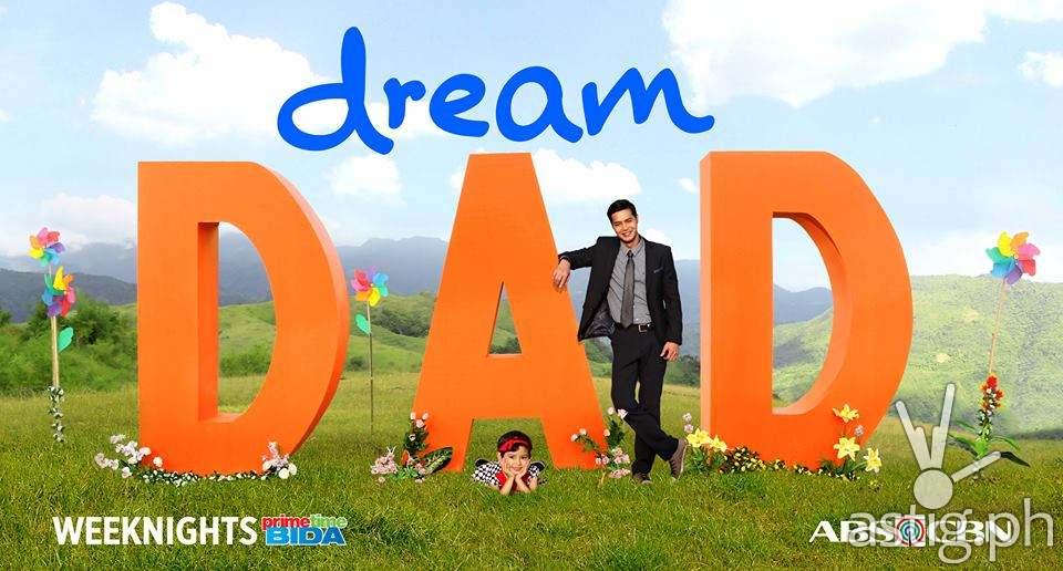 'Dream Dad' shares a new kind of love story on ABS-CBN this Monday