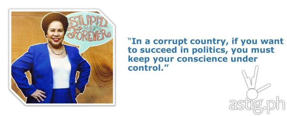 Top 10 Wise Words from 'STUPID IS FOREVER' by Sen. Miriam Defensor Santiago (4/6)