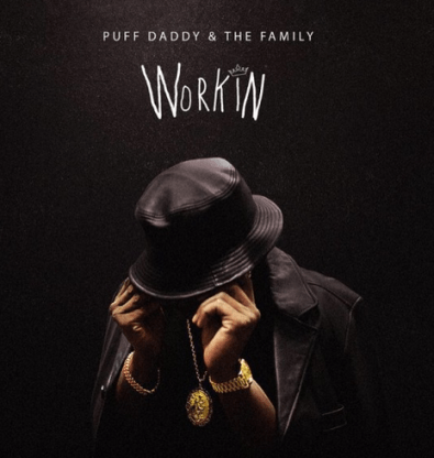 puff daddy and the family workin