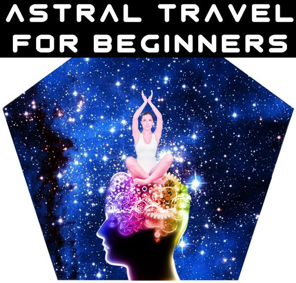 Astral Travel Guide Beginners