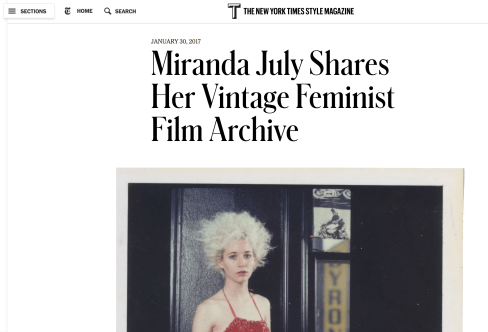 "Cover of NEW YORK TIMES T MAGAZINE, ""Miranda July Shares Her Vintage Feminist Film Archive,"" Mary Kaye Schilling, Jan. 30, 2017"