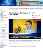 "ABC Evening News, Top Story: ""Steeler Nation on Display at CMU Exhibit"""