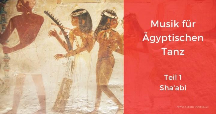Musik für Ägyptischen Tanz – Teil 1 Sha'abi