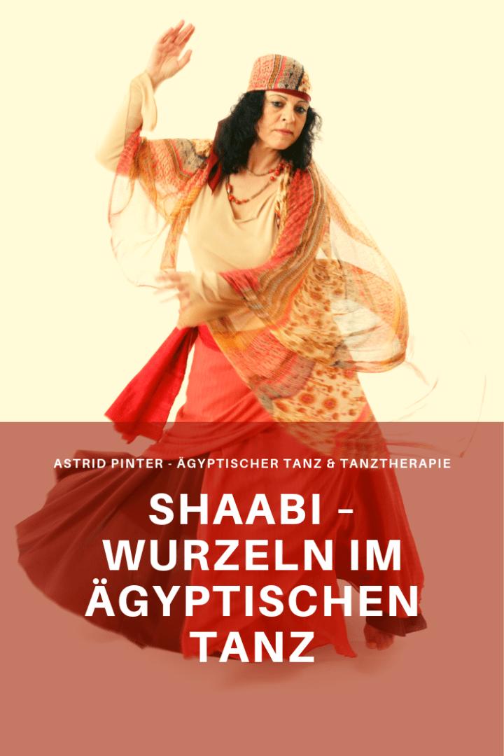 Shaabi – Wurzeln im Ägyptischen Tanz