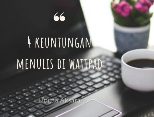 manfaat menulis di wattpad