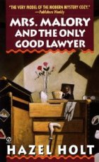 Mrs. Malory and the only good lawyer