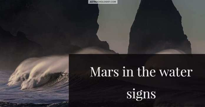 Mars in the water signs | Astrochologist.com