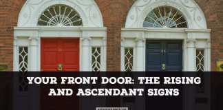 Your front door :The rising and ascendant sign | Astrochologist.com