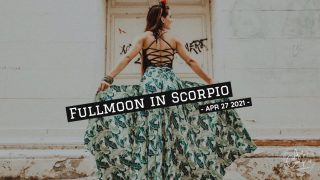2021年4月27日蠍座満月。執着を手放して自由な自分になる。